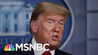 Trump Wants 'Packed Churches' On Easter Despite Grim Coronavirus Warnings | The 11th Hour | MSNBC