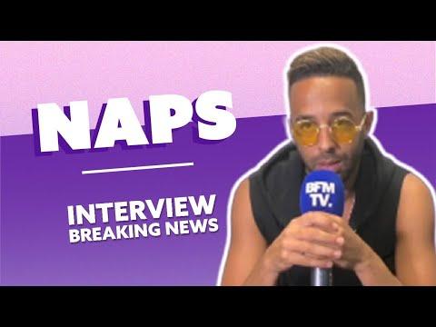 Naps : L'Interview