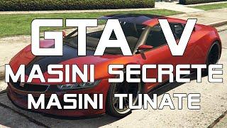 GTA V | Masini Secrete | Masini Tunate [RO]