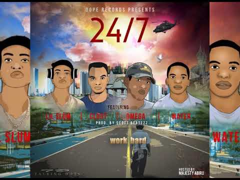 Dope records_24/7_(ft Lil slum,Omega,Clout & Water)