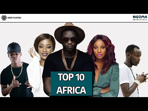 Ngoma Top 10 Africa New Music Videos-March 2017