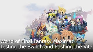 World of Final Fantasy Performance Analysis for PS Vita and Switch