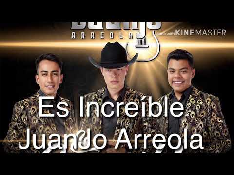 (Letra) Es Increíble-Juanjo Arreola 2019
