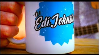 The Cuppa Tea Song - The Edi Johnston Bit