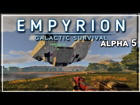 ★ Empyrion Galactic Survival alpha 5 gameplay - Capital Vessel - Part 21 - Empyrion alpha 5