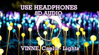 VINNE, Caelu - Lights (8D AUDIO)