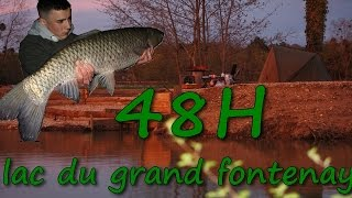 48h au lac du grand fontenay