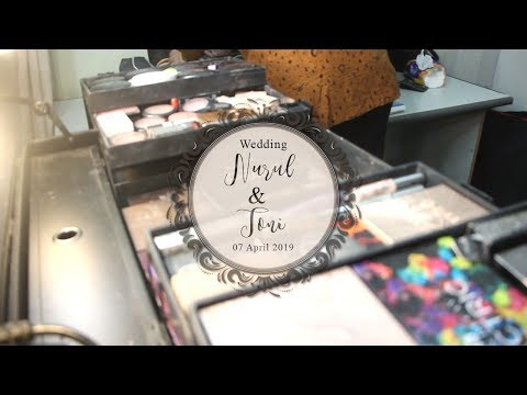 Make Up For .:Wedding Nurul & Tony:. | Sunda Siger Berhijab | 07 April 2019
