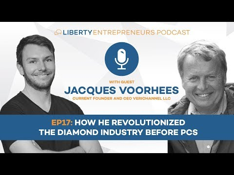 LE17: Jacques Voorhees – How He Revolutionized the Diamond Industry Before PCs
