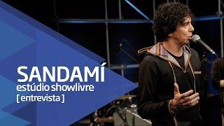 Baixar Carreira solo, Sambô e os fãs - Sandamí no Estúdio Showlivre 2016