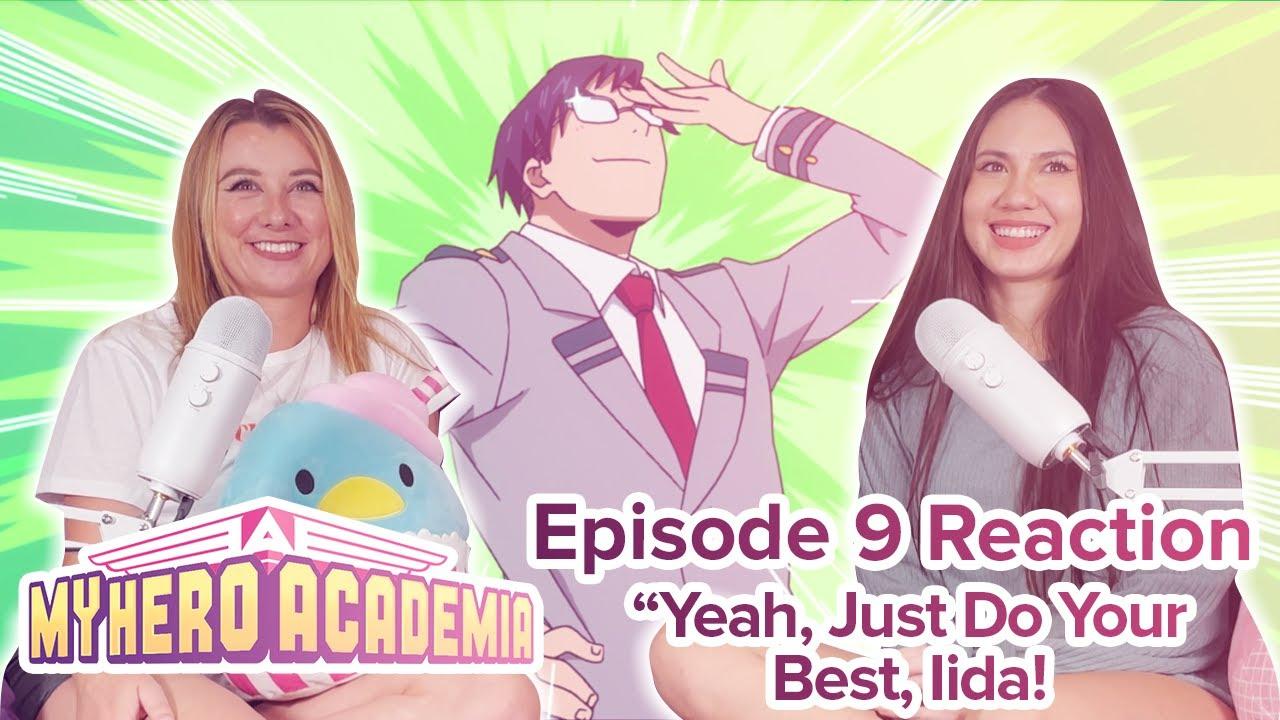 My Hero Academia - Reaction - S1E9 - Yeah, Just Do Your Best, Iida!