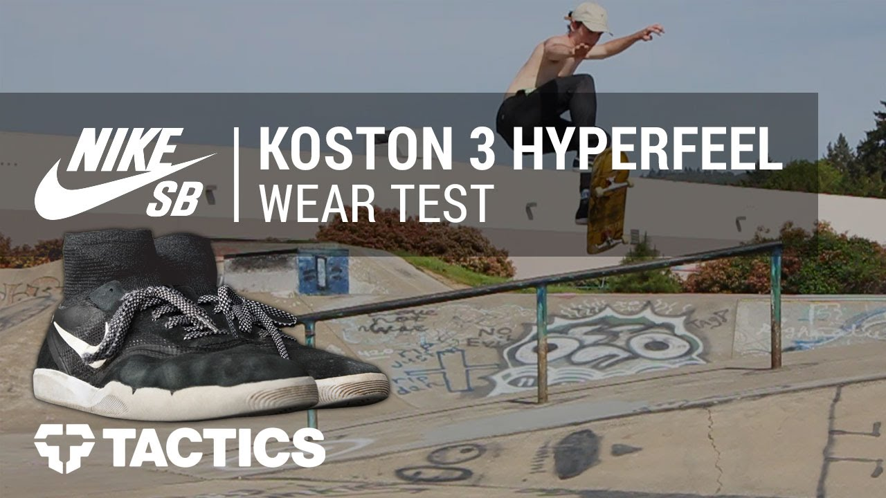 d013b1bb3944 Nike SB Koston 3 Hyperfeel Skate Shoes Wear Test Review - Tactics ...