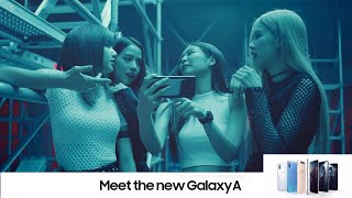 BLACKPINK for Samsung Galaxy A | Meet The New Galaxy A