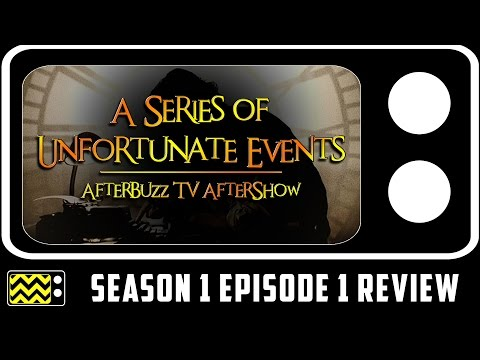 A Series Of Unfortunate Events Season 1 Episode 1 Review & After Show | AfterBuzz TV