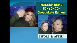 MakeUp Demo for 50 + 60+ 70+  Cheapskate Version!