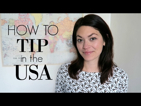 HOW TO TIP IN THE UNITED STATES