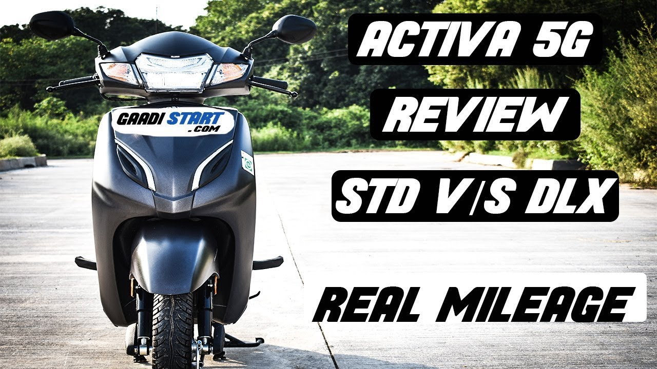 New Honda Activa 5G STD v/s DLX Variant Comparison, Real Mileage