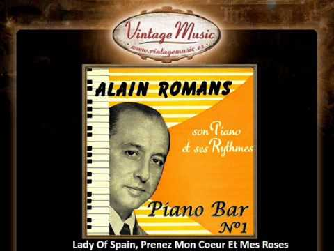 7Alain RomansLady Of Spain, Prenez Mon Coeur Et Mes Roses Vi