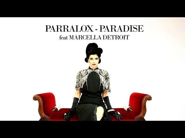 Parralox - Paradise feat Marcella Detroit (Eric Kupper Remix)