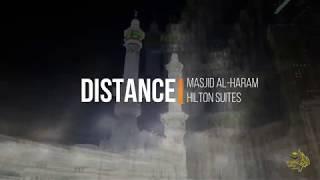 [HD] MAKKAH - Hôtel Hilton Suites Jabal Omar ➡️ Masjid Al-Haram - ALSIRATE VOYAGE