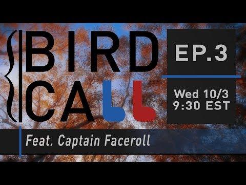 Bird Call Ep. 3 Feat. Captain Faceroll & Squid (Falco/Sheik)