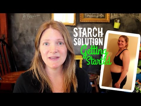 Getting Started on the Starch Solution + Belly Fat After 4 Kids