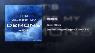 Demons - Imagine Dragons Cover by Gavin Mikhail