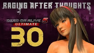 Raging After Thoughts | Dead or Alive 5 Ultimate: Best Of Episode 30