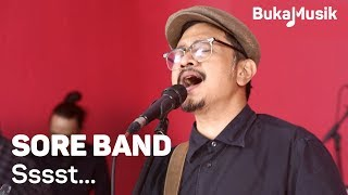Sore Band - Ssst (With Lyrics) | BukaMusik