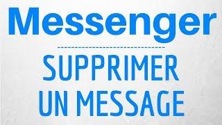 Messenger SUPPRIMER message, comment supprimer un message Messenger