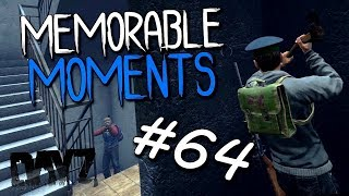 MEMORABLE MOMENTS #64 ( DAYZ STANDALONE )
