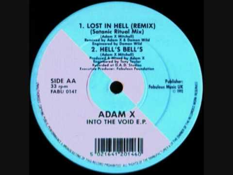 ADAM X - LOST IN HELL (REMIX) SATANIC RITUAL MIX (1992)