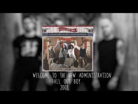 Fall Out Boy -  Welcome to the New Administration (FULL MIXTAPE)