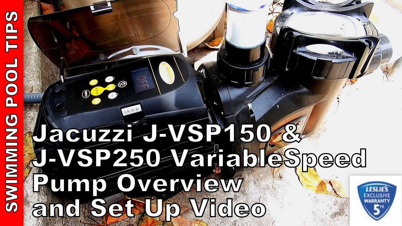 Jacuzzi Pool Manual Jacuzzi J Vsp150 J Vsp250 Variable Speed Pump Overview And Programming Video