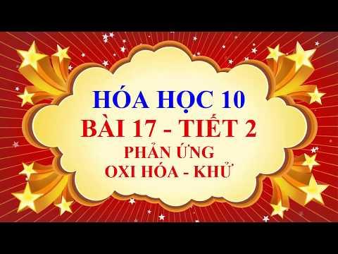 Hóa học lớp 10 - Bài 17 - Phản ứng oxi hóa khử - Tiết 2