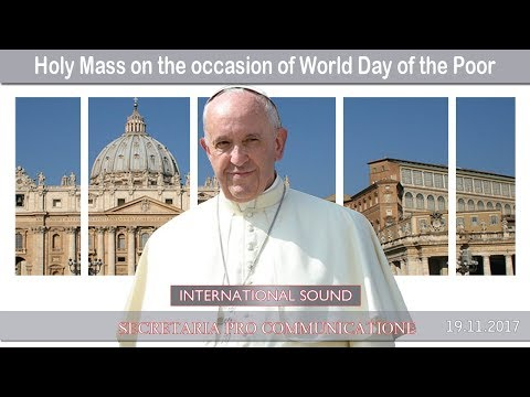 2017.11.19 - Holy Mass on the occasion of World Day of the Poor