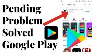 Pending Problem Solved Google Play Store  How to Solve Pending Problem