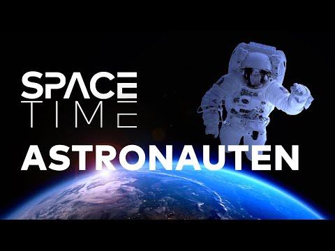 ASTRONAUTEN - Arbeitsplatz Unendlichkeit | SPACETIME Doku