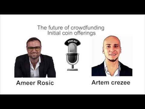 Artem Crezee: The Future of Crowdfunding: Initial Coin Offering