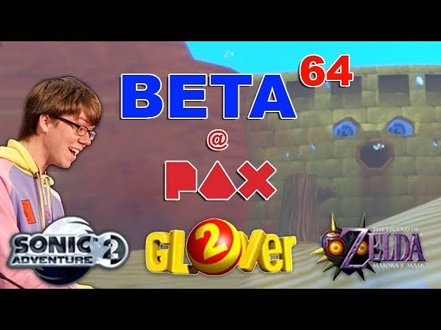 Glover 2 / Majora's Mask Debug / Sonic Adventure 2 Protos | Beta64 at PAX East 2019!