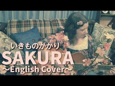 Ikimono-gakari / SAKURA (English Cover)
