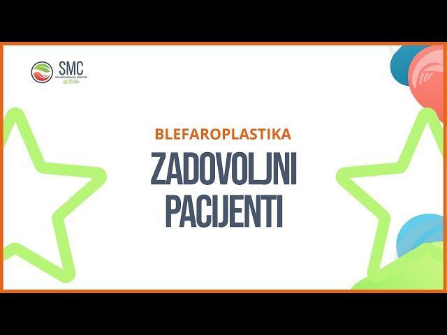 Zadovoljni pacijenti - Blefaroplastika - Deo 1
