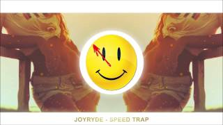 JOYRYDE - SPEED TRAP