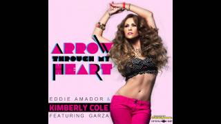 Eddie Amador & Kimberly Cole feat. Garza- Arrow Through My Heart