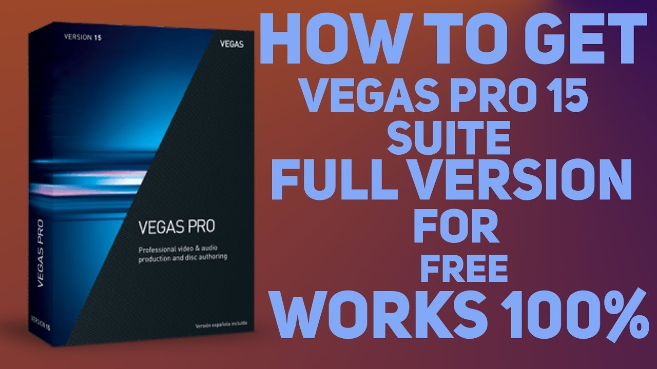 ⚡ Sony vegas pro 15 free download get into pc | Sony Vegas