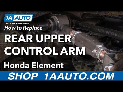 How to Replace Rear Upper Control Arm 03-11 Honda Element