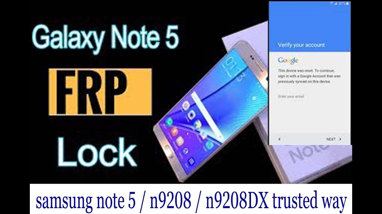 samsung galaxy note 5/SM-N9208/ N9208DX FRP Bypass easy and trusted 100%