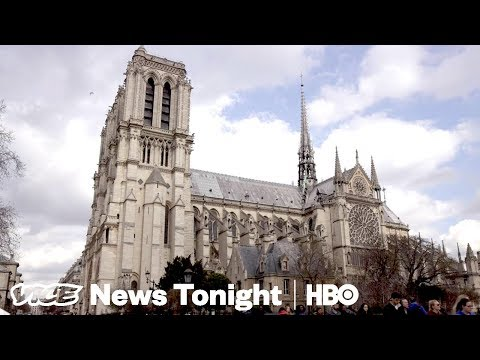 France's Crumbling Notre Dame & Progressive Supervillians: VICE News Tonight Full Episode (HBO)