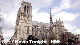 France's crumbling notre dame & progressive supervillians: vice news tonight full episode (hbo)