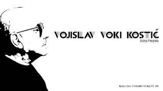 Vojislav Voki Kostić - Vožnja Pokojnika